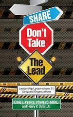Share, Don't Take the Lead (HC) - Craig L. Pearce