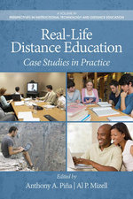 Real-Life Distance Education : Case Studies in Practice