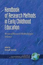 Handbook of Research Methods in Early Childhood Education - Volume I : Research Methodologies