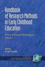 Handbook of Research Methods in Early Childhood Education : Research Methodologies, Volume I