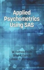 Applied Psychometrics Using SAS - Holmes Finch