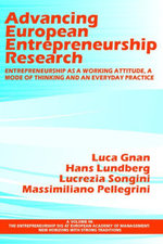 Advancing European Entrepreneurship Research : Entrepreneurship as a Working Attitude, a Mode of Thinking and an Everyday Practice