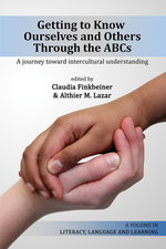 Getting to Know Ourselves and Others Through the ABC's : A Journey Toward Intercultural Understanding