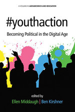 #youthaction : Becoming Political in the Digital Age