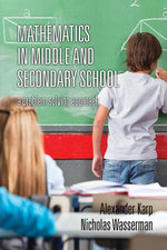 Mathematics in Middle and Secondary School : A Problem Solving Approach - Alexander Karp