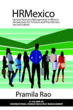 Human Resource Management in Mexico - 2nd Edition : Perspectives for Scholars and Practitioners