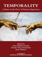 Temporality : Culture in the Flow of Human Experience