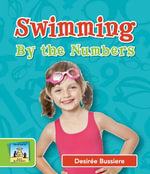 Swimming By the Numbers - Desirée| Bussiere