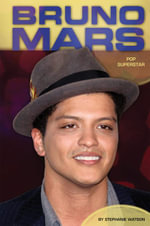 Bruno Mars : : Pop Superstar - Stephanie Watson