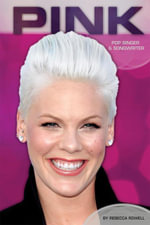 Pink : : Pop Singer & Songwriter - Rebecca Rowell