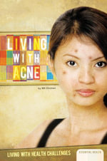 Living with Acne - MK Ehrman