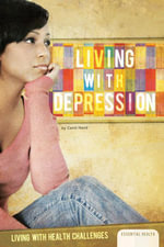 Living with Depression - Carol Hand