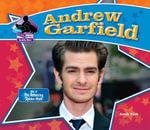 Andrew Garfield : : Star of The Amazing Spider-Man - Sarah Tieck