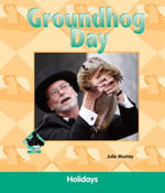 Groundhog Day - Julie Murray