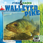 Walleyed Pike - Sheila Griffin Llanas