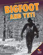 Bigfoot and Yeti - Jennifer Joline Anderson
