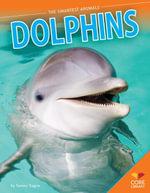 Dolphins - Tammy Gagne
