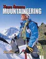 Mountaineering : Xtreme Adventure - S L Hamilton