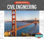 Amazing Feats of Civil Engineering - L E Carmichael