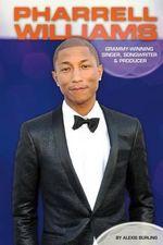 Pharrell Williams: : Grammy-Winning Singer, Songwriter & Producer - Alexis Burling