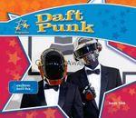Daft Punk: : Electronic Music Duo - Sarah Tieck