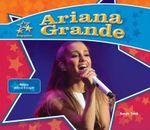 Ariana Grande: : Famous Actress & Singer - Sarah Tieck