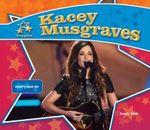 Kacey Musgraves: : Country Music Star - Sarah Tieck