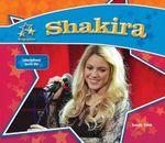 Shakira: : International Music Star - Sarah Tieck