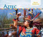 Aztec : Native Americans Set 2 - Sarah Tieck