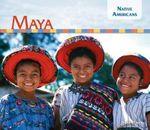 Maya : Native Americans Set 2 - Sarah Tieck