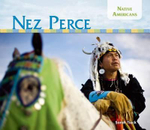 Nez Perce : Native Americans Set 2 - Sarah Tieck