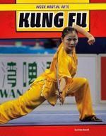 Kung Fu : Inside Martial Arts - Brian Howell