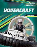 Hovercraft : Speed Machines - Matt Scheff