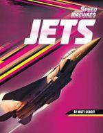 Jets : Speed Machines - Matt Scheff