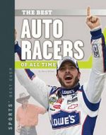 Best Auto Racers of All Time : Sports' Best Ever - Barry Wilner