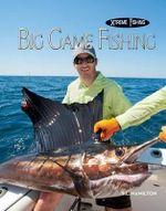 Big Game Fishing - S L Hamilton