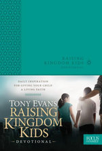 Raising Kingdom Kids Devotional - Tony Evans