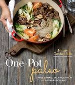 One-Pot Paleo - Jenny Castaneda