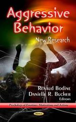Aggressive Behavior : New Research