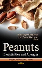Peanuts : Bioactivities and Allergies