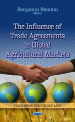 Influence of Trade Agreements in Global Agricultural Markets : Questions and Answers