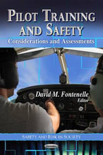 Pilot Training and Safety : Considerations and Assessments