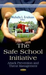 Safe School Initiative : Attack Prevention and Threat Management