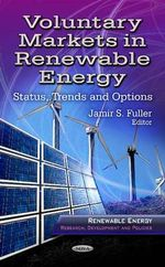 Voluntary Markets in Renewable Energy : Status, Trends & Options