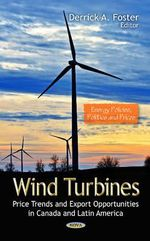Wind Turbines : Price Trends & Export Opportunities in Canada & Latin America