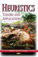 Heuristics : Theory & Applications