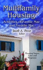 Multifamily Housing : Activities of Fannie Mae & Freddie Mac
