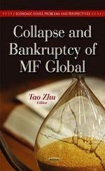 Collapse & Bankruptcy of MF Global : Considerations and Assessments