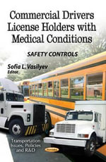 Commercial Drivers License Holders with Medical Conditions : Safety Controls