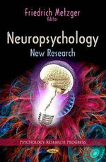 Neuropsychology : New Research